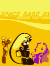 The cover image of Space Babe 113 Episode Two: Lirka